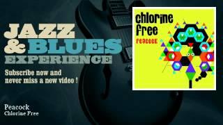 Chlorine Free - Peacock - JazzAndBluesExperience