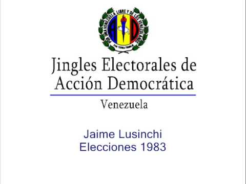 Jingle electoral Jaime Lusinchi - 1983