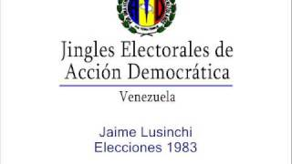 Jingle electoral Jaime Lusinchi - 1983