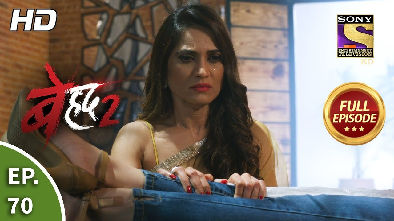 Download Beyhadh 2 - Ep 70 - Full Episode - 9th March, 2020