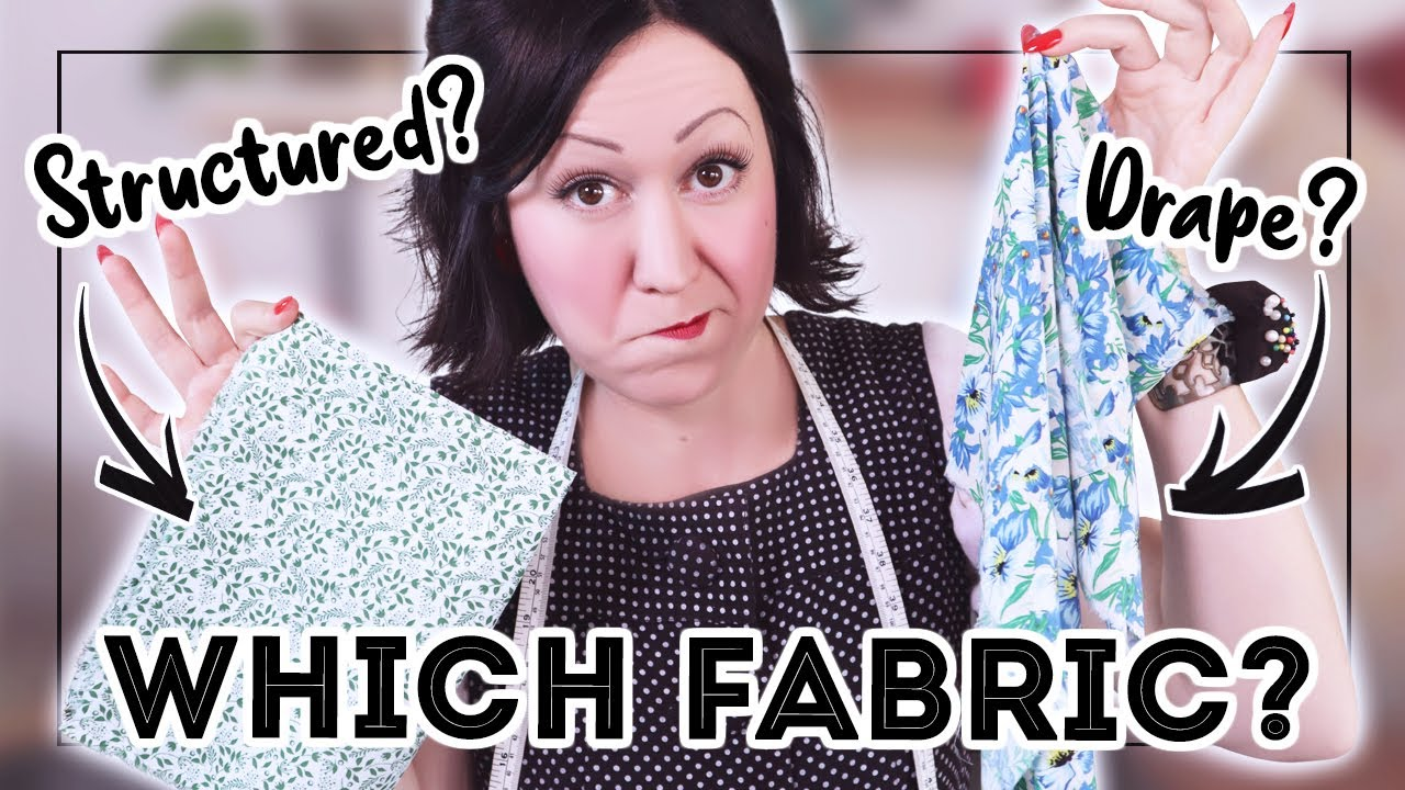 HOW TO CHOOSE THE RIGHT FABRIC FOR THE RIGHT SEWING PATTERN! ✂Know what you're ACTUALLY looking for!