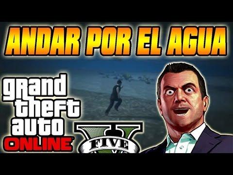 GTA V Online - Como Andar y Disparar En El Agua  - Grand Theft Auto V (GTA 5)