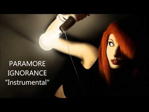 Paramore - Ignorance (instrumental) HQ