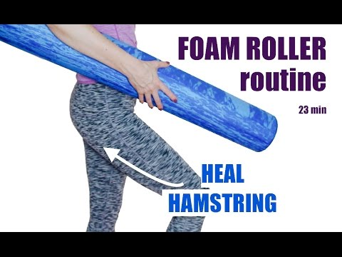 FOAM ROLLER ROUTINE TO HEAL HAMSTRING // 23 minutes