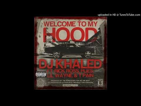 DJ Khaled - Welcome To My Hood (Fixed Super Clean) (Clean Video Rip)
