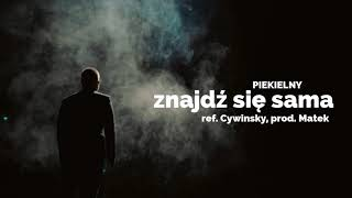 Piekielny - Znajdź się sama | ref. Cywinsky, prod. Matek | ADIOS LP
