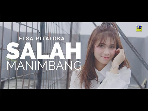 Download Lagu Elsa Pitaloka - Salah Manimbang Cipt  Sexri Budiman [Official Music Video] Lagu Minang Terbaru