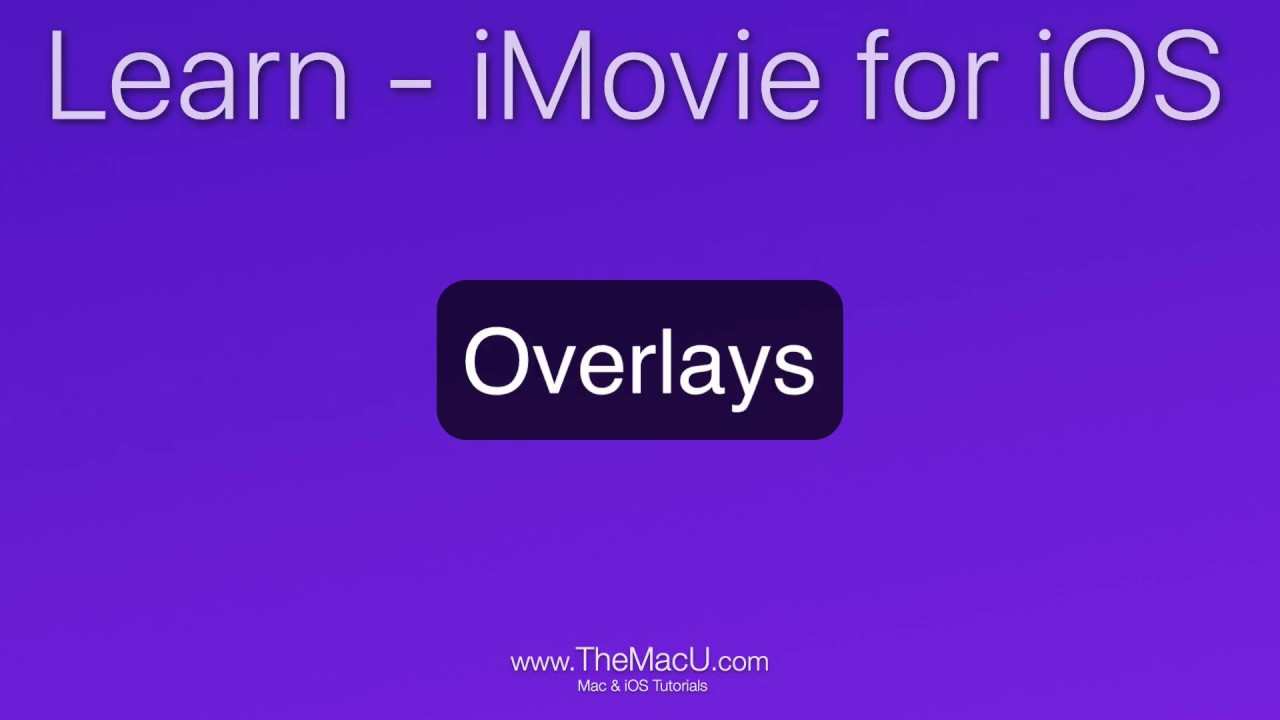 iMovie for iOS Tutorial: How to add video overlays! (iPad Only)