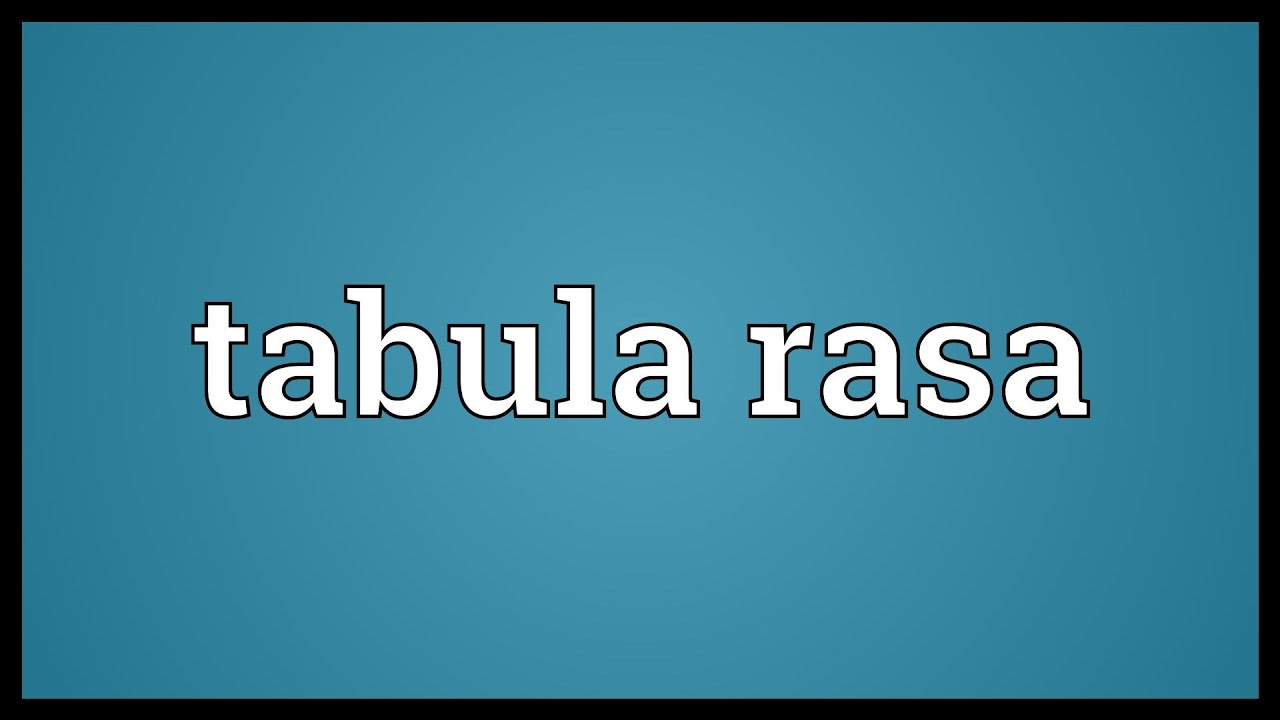 the tabula rasa concept