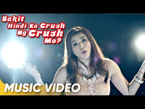 Music   Bakit Hindi Ka Crush Ng Crush Mo  Zia Quizon