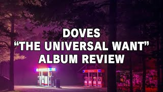 "Doves - ""The Universal Want"" (Album Review)"