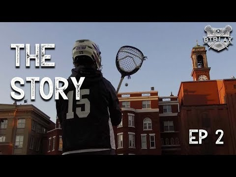 The Story   Gonzaga Lacrosse 2019   Episode 2