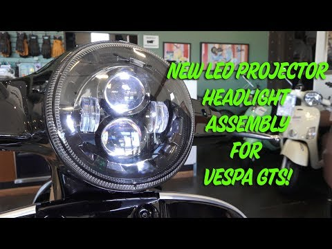 New LED Projector Headlight Assembly for Vespa GTS