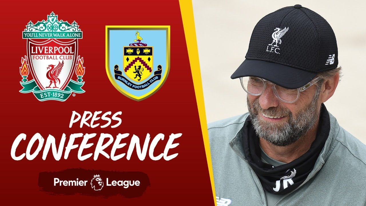 Jürgen Klopp's pre-match press conference | Burnley