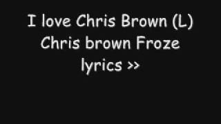 Chris Brown - Froze w/lyrics