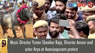 Music Director Yuvan Shankar Raja, Director Ameer and actor Arya at Avaniyapuram protest