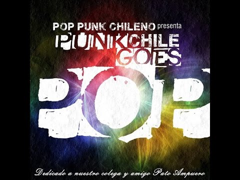 V.A. - PUNK GOES POP CHILE VOL. 1 (Album Completo)