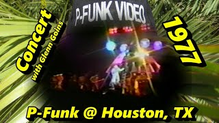 P-Funk with Glenn Goins @ Houston, TX 1977