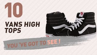 Vans High Tops, Women Fashion Collection // New & Popular 2017