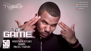 THE GAME feat. 50 CENT - Westside Story (Remix) (prod. TAIFUN)