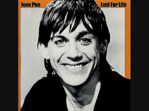 Iggy pop-Lust for life-Some weird sin