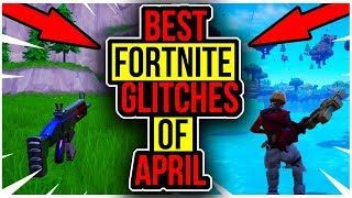 BEST GLITCHES IN FORTNITE AS OF APRIL! Fortnite Glitches! Fortnite season 8 glitches