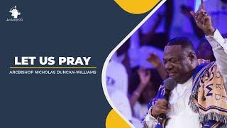 LET US PRAY    ARCHḂISHOP DUNCAN-WILLIAMS