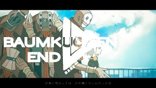 Baumkuchen End / Eve Video