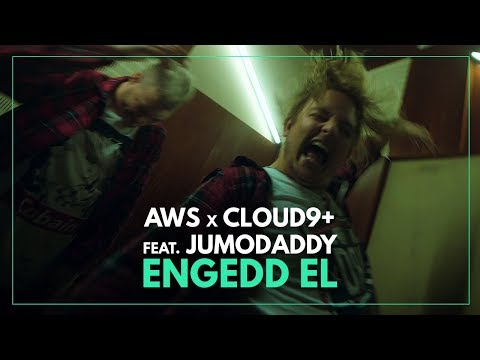 AWS X Cloud 9+ feat. JumoDaddy - Engedd el mp3