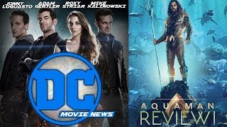 Our Aquaman Review! Aquaman Out Now! & More - DC Movie News