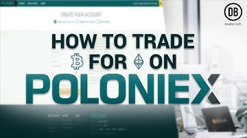 How to trade Bitcoin for Ethereum and withdraw on Poloniex