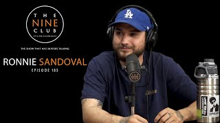 Ronnie Sandoval   The Nine Club With Chris Roberts - Episode 185