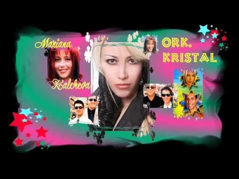 Орк. Кристал - Яваш-яваш ~ Ork. Kristal - Yavash-yavash ~ Mariana Kalcheva & Salko