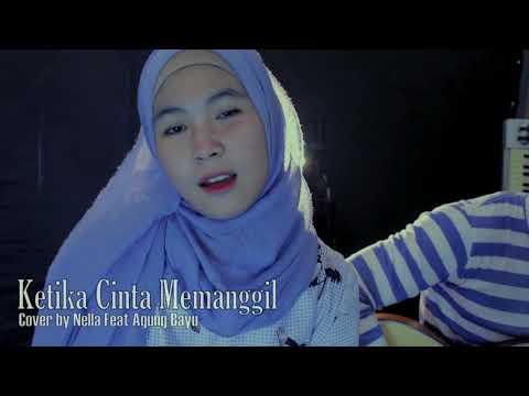 Ketika Cinta Memanggil - Siti Nurhaliza cover by Nella Firdayati feat Agung Bayu
