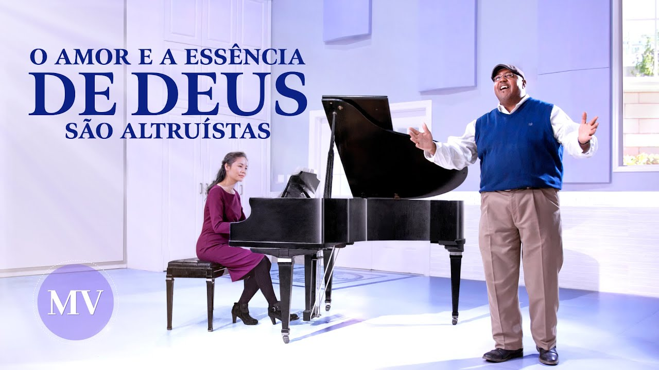 """Música gospel 2020 """"O amor e a essência de Deus são altruístas"""""""