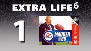 Extra Life 2017 #1 • Madden NFL 99