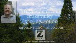 Grass Valley Real Estate, Nevada County, CA.- 111 Ventana Ct.