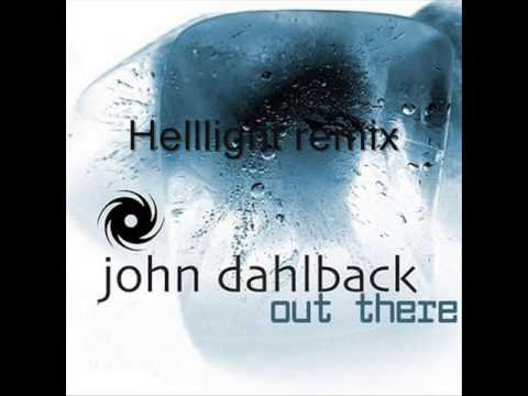 John Dahlback - Out There (Helllight Remix)