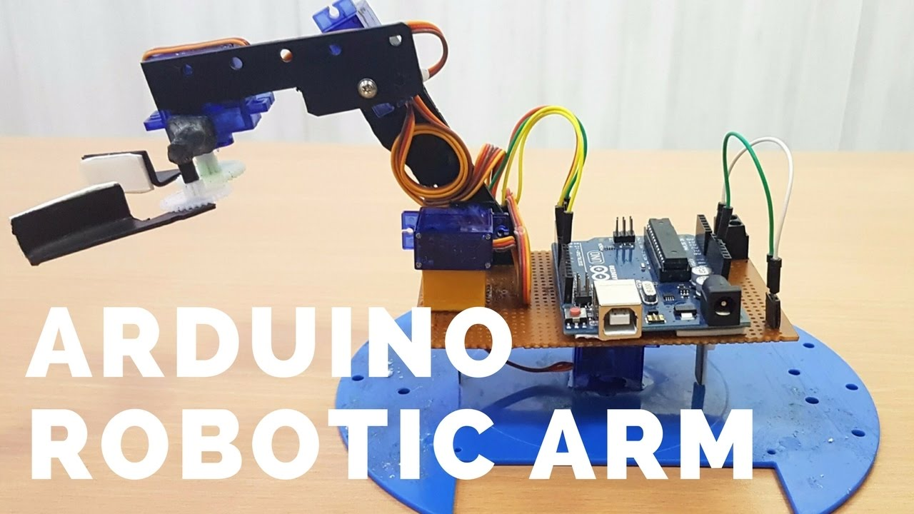 How To Build A Simple Arduino Robotic Arm Full Diy Tutorial From