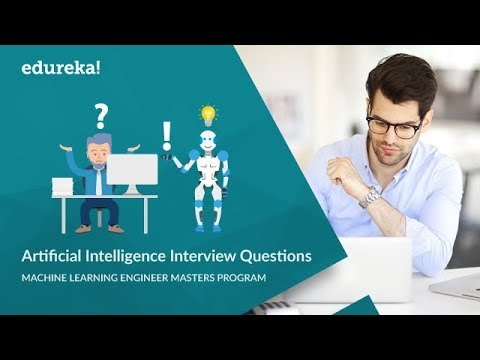 Artificial Intelligence (AI) Interview Questions and Answers | AI Interview Preparation | Edureka