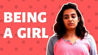 Being A Girl: Expectation vs Reality || SWARA