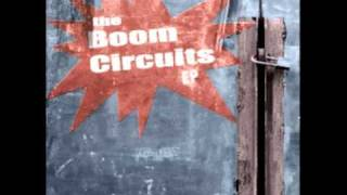 The Boom Circuits - The Pressure