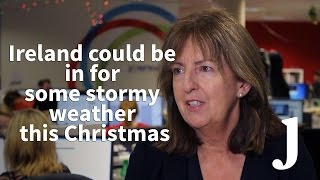 Ireland could be in for some stormy weather this Christmas