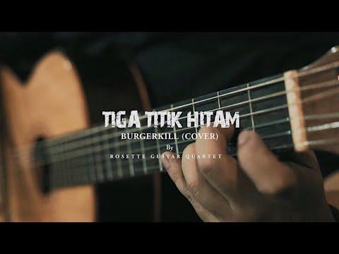 Burgerkill - Tiga Titik Hitam (Cover) By Rosette Guitar Quartet