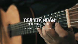 Burgerkill - Tiga Titik Hitam Cover By Rosette Guitar Quartet