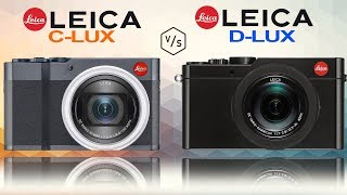 LEICA C-LUX vs LEICA D-LUX (Typ 109)