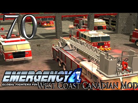 Emergency 4| Episode 70| West Coast Canadian Mod