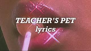 Melanie Martinez - Teacher's Pet (Lyrics)