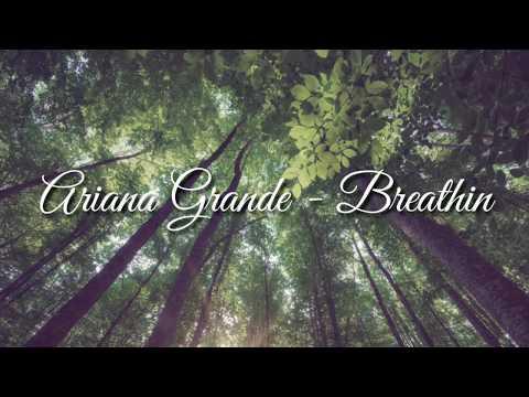 Lyrics Ariana Grande - Breathin