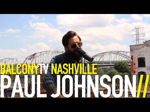 PAUL JOHNSON - PASADENA (BalconyTV)